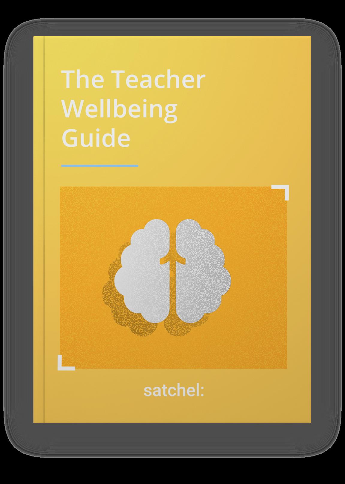 Teacher Wellbeing Guide