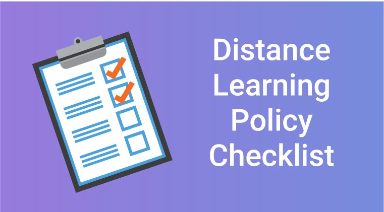 Distance Learning Policy Checklist