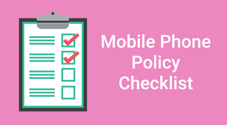 Mobile Phone Policy Checklist