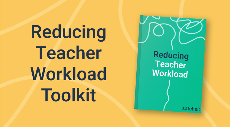 Reducing Teacher Workload Toolkit