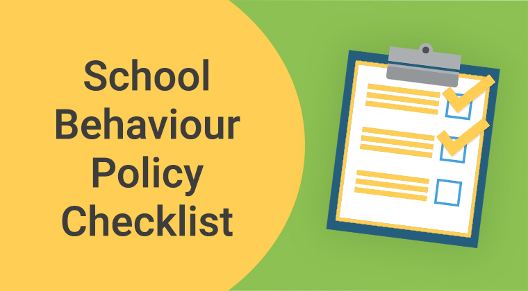 School Behaviour Policy Checklist