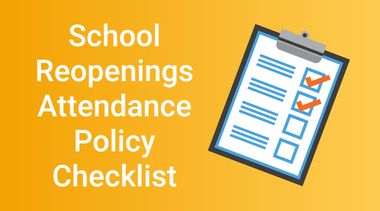 School Reopening Attendance Policy Checklist