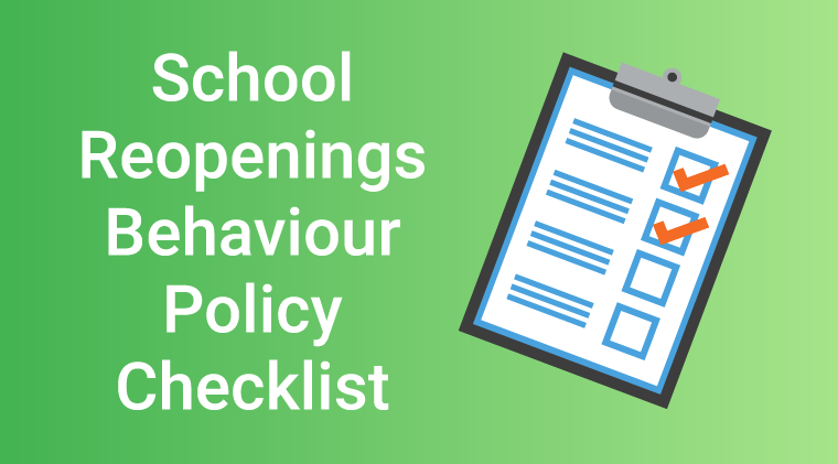School Reopening Behaviour Policy Checklist
