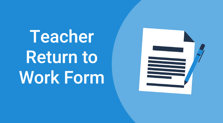 Teacher Return to Work Form