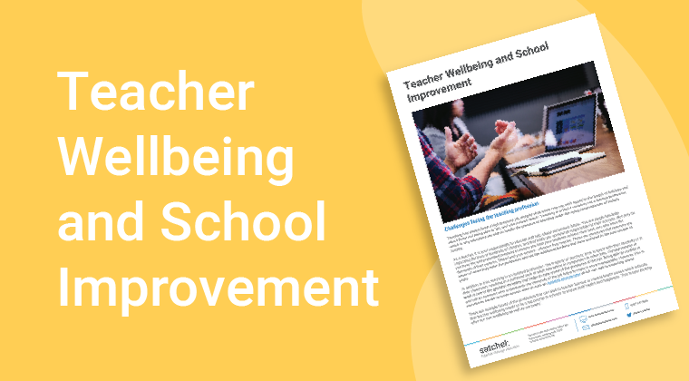 Teacher Wellbeing And School Improvement