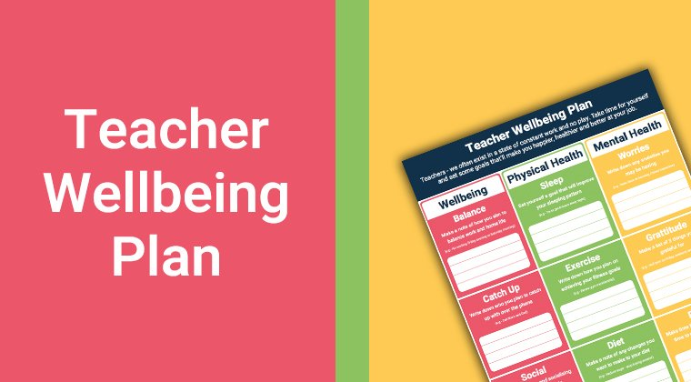 Teacher Wellbeing Plan